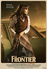 The Frontier (2015) Poster - Movie Forum, Cast, Reviews
