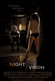 Night Vision (2011) Poster - Movie Forum, Cast, Reviews