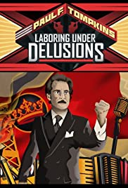 Paul F. Tompkins: Laboring Under Delusions Poster