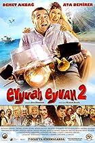 Image of Eyyvah Eyvah 2