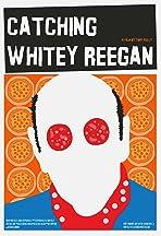 Catching Whitey Reegan