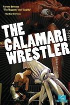 Image of The Calamari Wrestler
