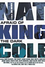 Primary image for Nat King Cole: Afraid of the Dark