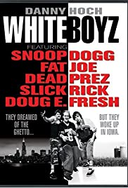 Whiteboyz (1999) Poster - Movie Forum, Cast, Reviews
