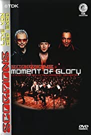 The Scorpions: Moment of Glory (Live with the Berlin Philharmonic Orchestra) (2001) Poster - Movie Forum, Cast, Reviews