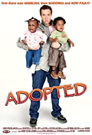 Adopted (2009) Poster - Movie Forum, Cast, Reviews