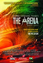 The Arena: North Shore