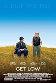 Get Low (2009) Poster - Movie Forum, Cast, Reviews