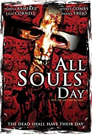 All Souls Day: Dia de los Muertos (2005) Poster - Movie Forum, Cast, Reviews