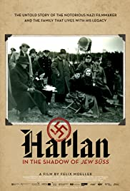 Harlan: In the Shadow of Jew Suess (2008) Poster - Movie Forum, Cast, Reviews