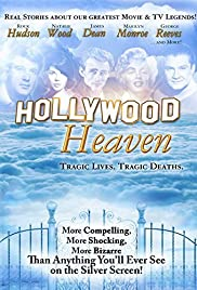 Hollywood Heaven: Tragic Lives, Tragic Deaths Poster