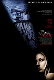 The Glass House 2001 IMDb