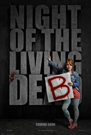 Night of the Living Deb (2015) Poster - Movie Forum, Cast, Reviews