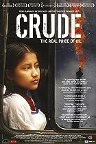 Crude (2009) Poster