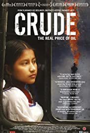 Crude (2009) Poster - Movie Forum, Cast, Reviews