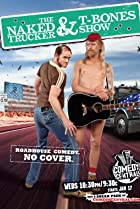 Image of The Naked Trucker and T-Bones Show