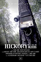Image of Hickory Never Bleeds