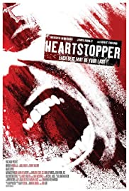 Heartstopper (2006) Poster - Movie Forum, Cast, Reviews