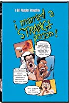 Image of I Married a Strange Person!