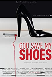 God Save My Shoes Poster