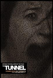The Tunnel (2011) Poster - Movie Forum, Cast, Reviews