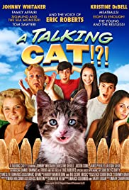 A Talking Cat!?! (2013) Poster - Movie Forum, Cast, Reviews