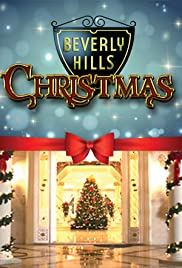 Beverly Hills Christmas(2015) Poster - Movie Forum, Cast, Reviews