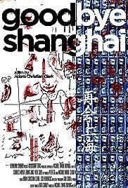 Goodbye Shanghai Poster