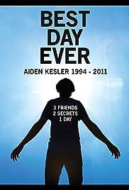 Best Day Ever: Aiden Kesler 1994-2011 Poster