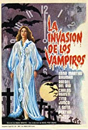 The Invasion of the Vampires (1963) Poster - Movie Forum, Cast, Reviews