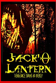 Jack O'Lantern (2004) Poster - Movie Forum, Cast, Reviews
