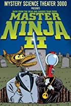 Image of Mystery Science Theater 3000: Master Ninja II