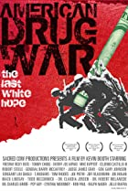 Image of American Drug War: The Last White Hope