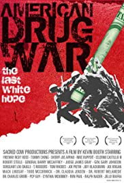 American Drug War: The Last White Hope (2007) Poster - Movie Forum, Cast, Reviews