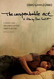 The Unspeakable Act(2012) Poster - Movie Forum, Cast, Reviews