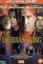 The Big Brass Ring (1999) Poster