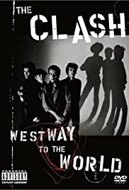 The Clash: Westway to the World (2000) Poster - Movie Forum, Cast, Reviews