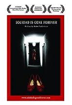Soledad Is Gone Forever