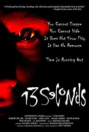 13 Seconds (2003) Poster - Movie Forum, Cast, Reviews