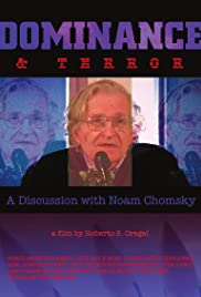 Dominance and Terror: A Discussion with Noam Chomsky Poster