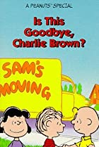 Image of Is This Goodbye, Charlie Brown?