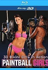 3D Bikini Girls in Action: Paintball Girls Poster