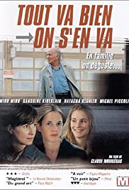 Tout va bien, on s'en va (2000) Poster - Movie Forum, Cast, Reviews
