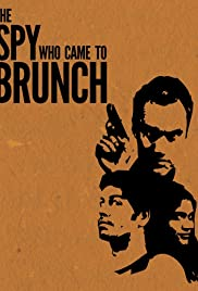 The Spy Who Came to Brunch Poster