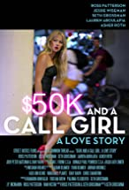 Primary image for $50K and a Call Girl: A Love Story