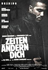 Zeiten ändern Dich (2010) Poster - Movie Forum, Cast, Reviews