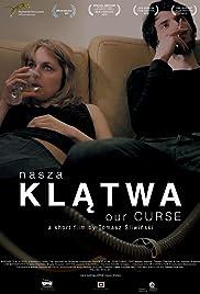 Nasza klatwa(2013) Poster - Movie Forum, Cast, Reviews