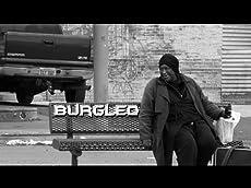 Burgled