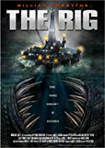 The Rig(2010)