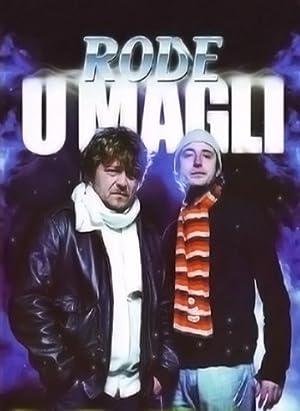 Rode u magli 1 deo (2009)